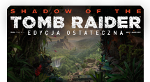 Shadow of the Tomb Raider: Definitive Edition w planie wydawniczym